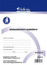 """VICTORIA Nyomtatvány, egészségügyi kiskönyv, A6, VICTORIA """"C.3151-2"""""""